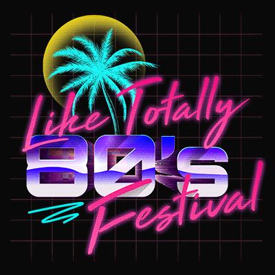 Like Totally 80s Festival logo